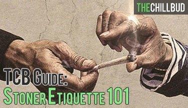 Stoner-etiquette-guide-101